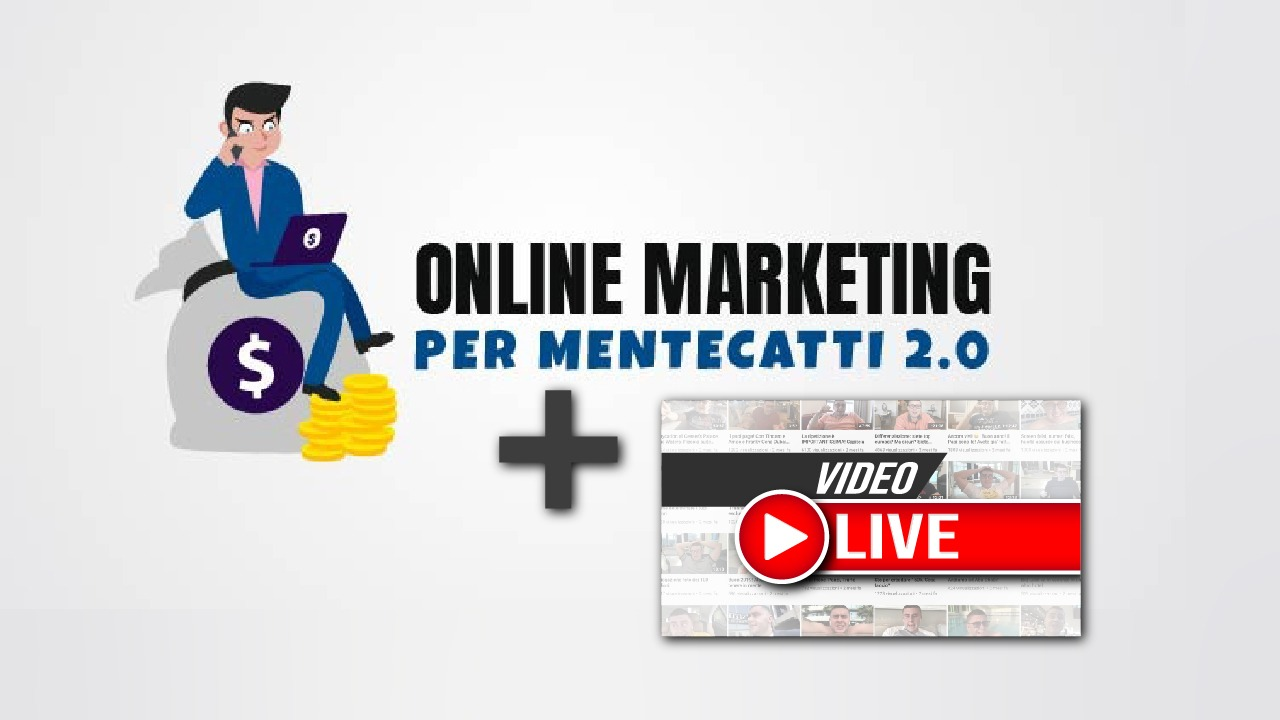 Online Marketing per Mentecatti 2.0 - FULL